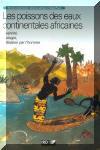 Les poissons des eaux continentales africaines (edition IRD).